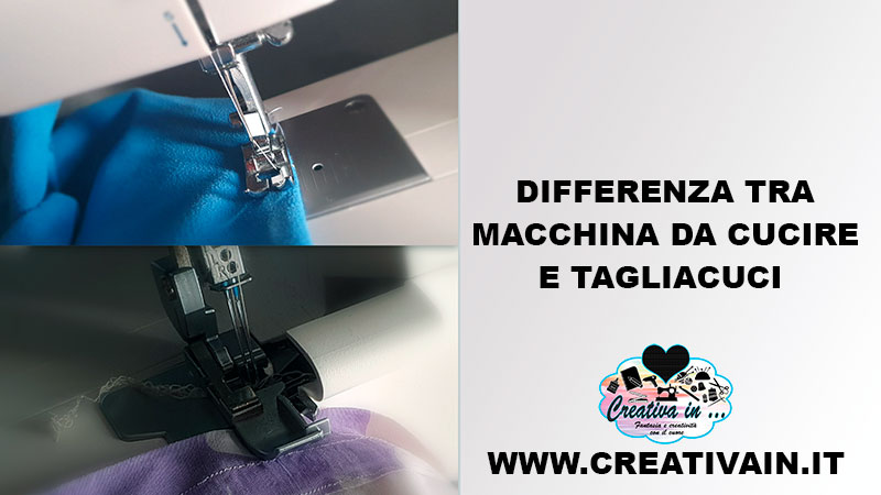 Differenza tra macchina da cucire e tagliacuci. Consigli utili