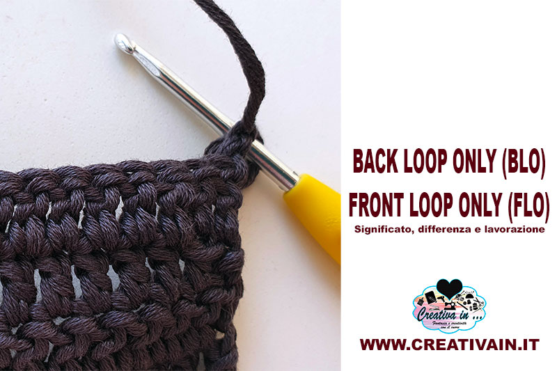 Front Loop Only e Back Loop Only. Differenza e lavorazione